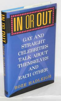 image of In or out; gay and straight celebrities talk about themselves and each other