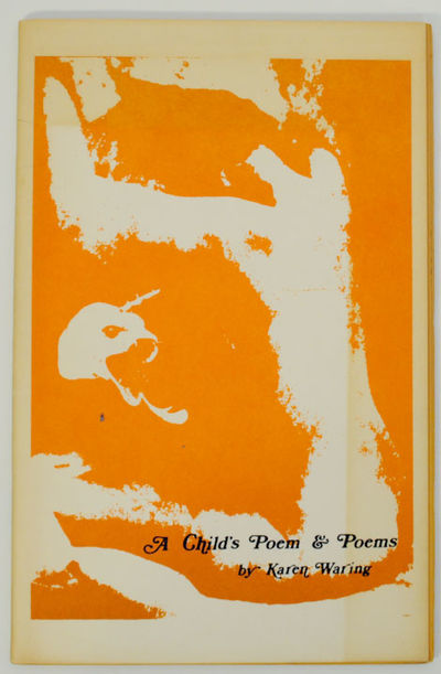 Sacramento, CA: Open Skull Press, 1970. First edition. Softcover. An early book of Waring's poems. A...