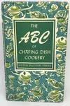 View Image 1 of 2 for The ABC of Chafing Dish Cookery Inventory #2059
