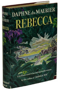 Rebecca by  Daphne du Maurier - Hardcover - First Edition - 1938 - from Burnside Rare Books, ABAA and Biblio.com