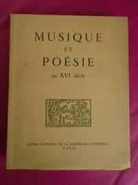 Musique et Poesie Au XVI Siecle