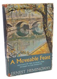 A Moveable Feast by Ernest Hemingway - 1964