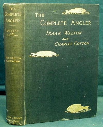 Abaa The Complete Angler Or The Contemplative Mans Recreation Of