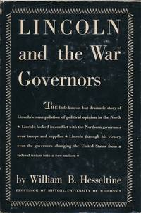 Lincoln and the War Governors
