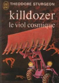 Killdozer le viol cosmique
