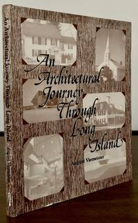 image of The Architectural Journey Through Long Island; Edited with an Introduction by Marian Leifsen