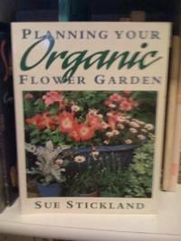 Planning the Organic Flower Garden