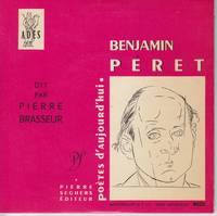 Benjamin Peret dit par Pierre Brasseur