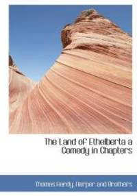 image of The Land of Ethelberta a Comedy in Chapters