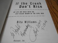 If the creek don't rise ; my life out West with the last Black widow of the Civil War