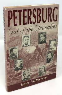 image of Petersburg: Out of the Trenches