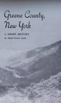 Greene County, New York:  A Short History