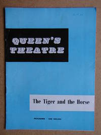 The Tiger and the Horse By Robert Bolt. Theatre Programme.