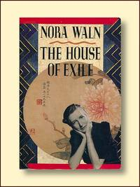 The House of Exile by  Nora Waln - Paperback - 1992 - from Catron Grant Books (SKU: 300429)