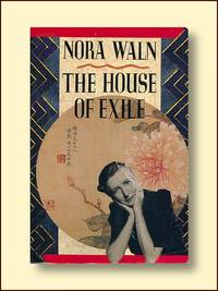 The House of Exile by  Nora Waln - Paperback - 1992 - from Catron Grant Books and Biblio.co.uk