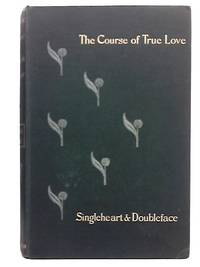 The Course Of True Love Never Did Run Smooth Singleheart and Doubleface