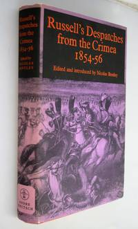 Russell's despatches from the Crimea, 1854-1856