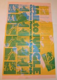 image of JAIL TO JUNGLE: Charlotte Moorman_Nan June Paik. [An original broadsheet poster promoting the Carnegie Hall Performance of