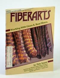 Fiberarts - The Magazine of Textiles, March / April (Mar. / Apr.) 1987, Vol. 14, No. 2 - Working With Linen and Bast Fibers