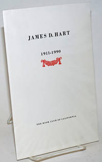 James D. Hart  1911 - 1990 by  Oscar Lewis - First Edition - 1990 - from Bolerium Books Inc., ABAA/ILAB and Biblio.com