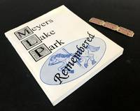 Meyers Lake Park Remembered