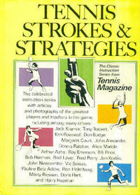 Tennis Strokes & Strategies : The Classic Instruction Series