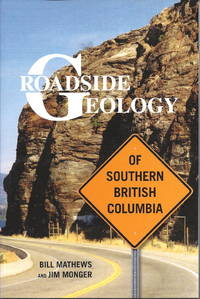 image of Roadside Geology of Southern British Columbia