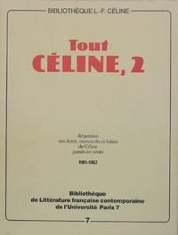 Tout Céline, 2 - Répertoire des livres, manuscrits et lettres de L. F....