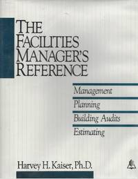 image of Facilities Manager's Reference: Management Planning Building Audits Estimating
