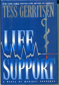 Life Support : A Novel of Medical Suspense