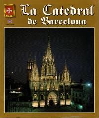 Barcelona Cathedral (La Catedral de Barcelona)