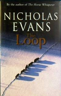 The Loop by Evans Nicholas - Hardcover - Reprint - 1998 - from Marlowes Books (SKU: 087373)