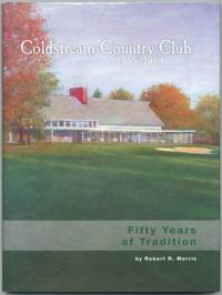 image of Coldstream Country Club 1959-2009: Fifty Years of Tradition