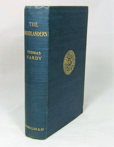 London: Osgood, McIlvaine, 1903. Hardy, Thomas. THE WOODLANDERS. With a map of Wessex. London: Macmi...