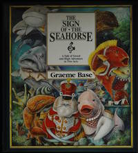 image of The Sign Of The Seahorse. A Tale Of Greed And High Adventure In Two Acts