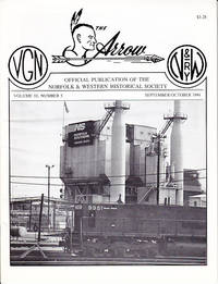 The Arrow - Volume 10, Number 5, September/October 1994.  Official Publication of the Norfolk & Western Historical Society