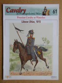 Cavalry of the Napoleonic Wars. No. 61. Prussian Cavalry at Waterloo. Lutzow Uhlan, 1815.