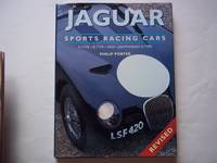 Jaguar Sports Racing Cars: C-Type, D-Type, Xkss, Lightweight E-Type. REVISED EDITION.