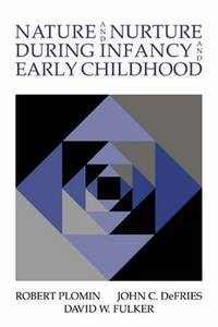Nature and Nurture during Infancy and Early Childhood by Robert Plomin - Paperback - from The Saint Bookstore (SKU: B9780521034241)