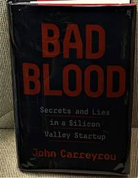 image of Bad Blood, Secrets and Lies in a Silicon Valley Startup