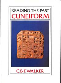 Cuneiform (Reading the Past 3)