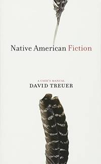 Native American Fiction: A User's Manual
