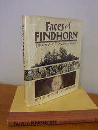 Faces of Findhorn; Images of a Planetary Family by Findhorn Community - 1st - 1980 - from Pages Past Books and Biblio.com