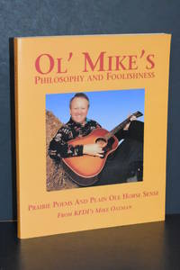 Ol' Mike's Philosophy and Foolishness