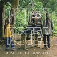 Ghostnotes: Music of the Unplayed by Brian Cross - Hardcover - from The Saint Bookstore (SKU: A9781477313909)
