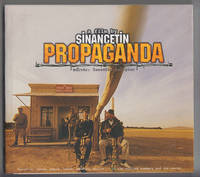 Propaganda:   A film by Sinan Cetin by  Ed  Izzeddin - Paperback - 1999 - from Sweet Beagle Books and Biblio.co.uk