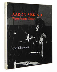Aaron Siskind: Pleasures and Terrors by  Aaron; Carl Chiarenza; James L. Enyeart Siskind - First Edition - 1982 - from A&D Books and Biblio.co.uk