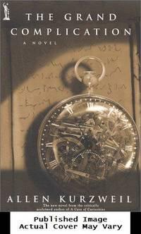 The Grand Complication: A Novel