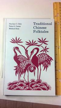 Traditional Chinese Folktales: Chung-Kuo Min Chien Ku Shih