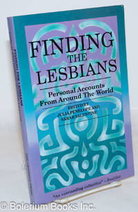 image of Finding the lesbians; personal accounts from around the world, with a foreword by Alix Dobkin